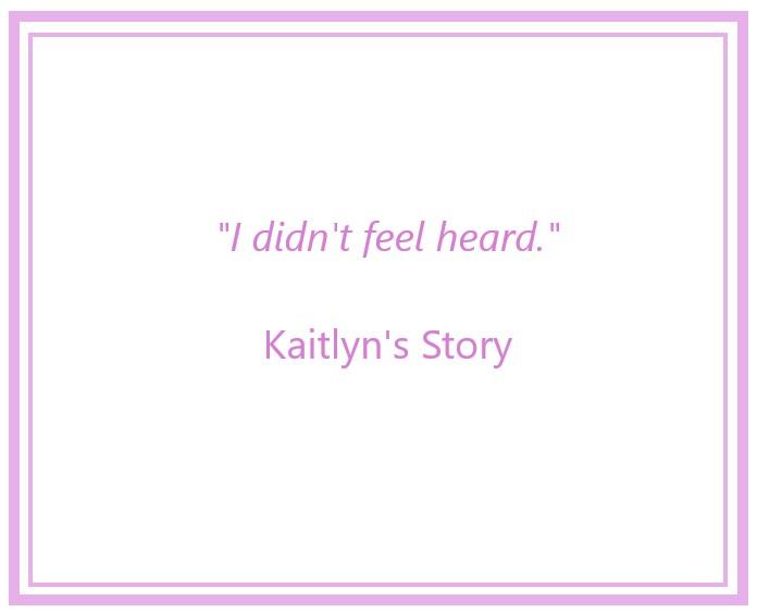 Kaitlyn's Story